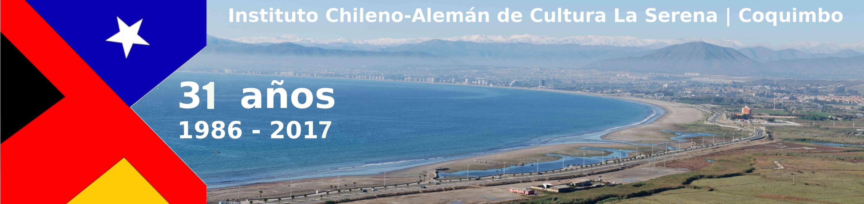 Instituto Chileno – Alemán de Cultura                             La Serena – Coquimbo